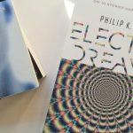 Philip K. Dick: Electric Dreams