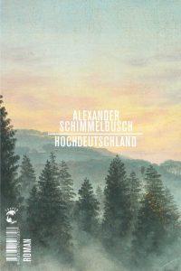 Alexander Schimmelbusch, Hochdeutschland Cover