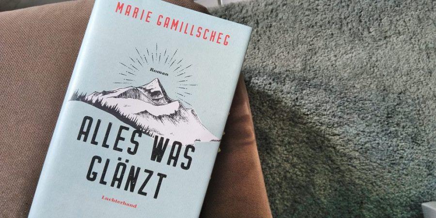 Marie Gamillscheg: Alles was glänzt
