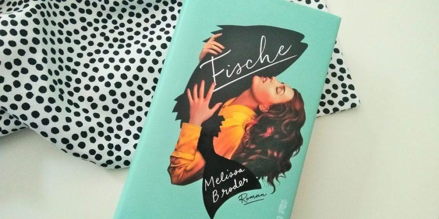 Melissa Broder: Fische (Spoiler!)