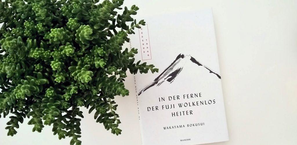Wakayama Bokusui, In der Ferne der Fuji wolkenlos