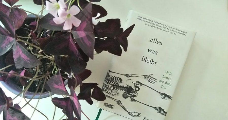 Sue Black: Alles was bleibt