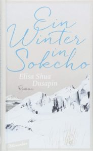 Elisa Shua Dusapin, Ein Winter in Sokcho Cover