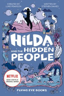Stephen Davies & Luke Pearson, Hilda and the hidden people Cover