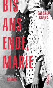 Barbara Rieger, Bis ans Ende, Marie Cover