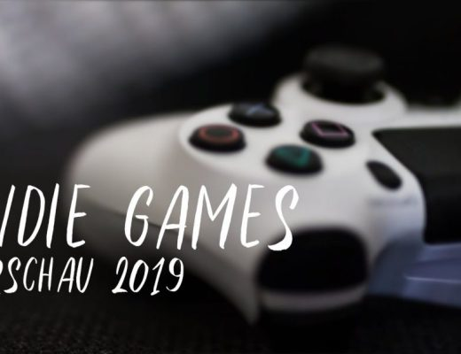 Indie Games Vorschau 2019