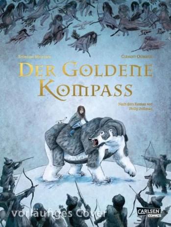 Philip Pullman, Stéphane Melchior-Durand, Clément Oubrerie: Der goldene Kompass Cover