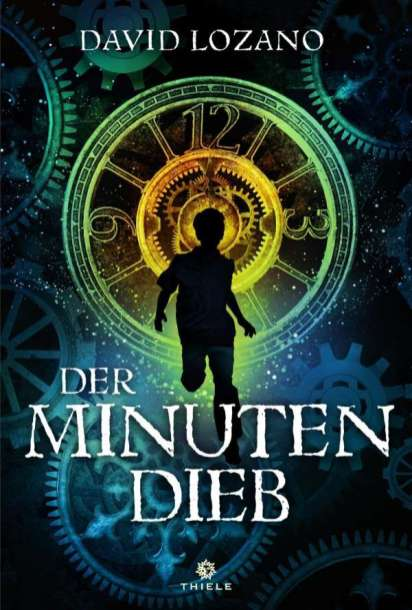 David Lozano, Der Minutendieb Cover