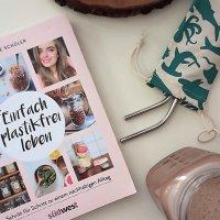 Charlotte Schüler: Einfach plastikfrei leben