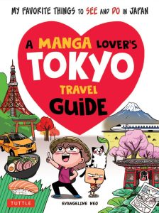 Evangeline Neo, A Manga Lover's Tokyo Travel Guide Cover