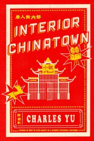 Charles Yu, Interior Chinatown Cover