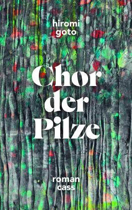 Hiromi Goto, Chor der Pilze Cover