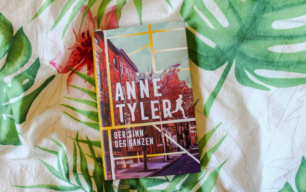 Anne Tyler, Der Sinn des Ganzen