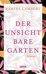 Karine Lambert, Der unsichtbare Garten Cover
