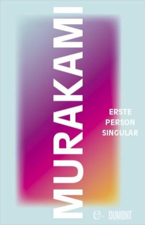 Haruki Murakami, Erste Person Singular Cover