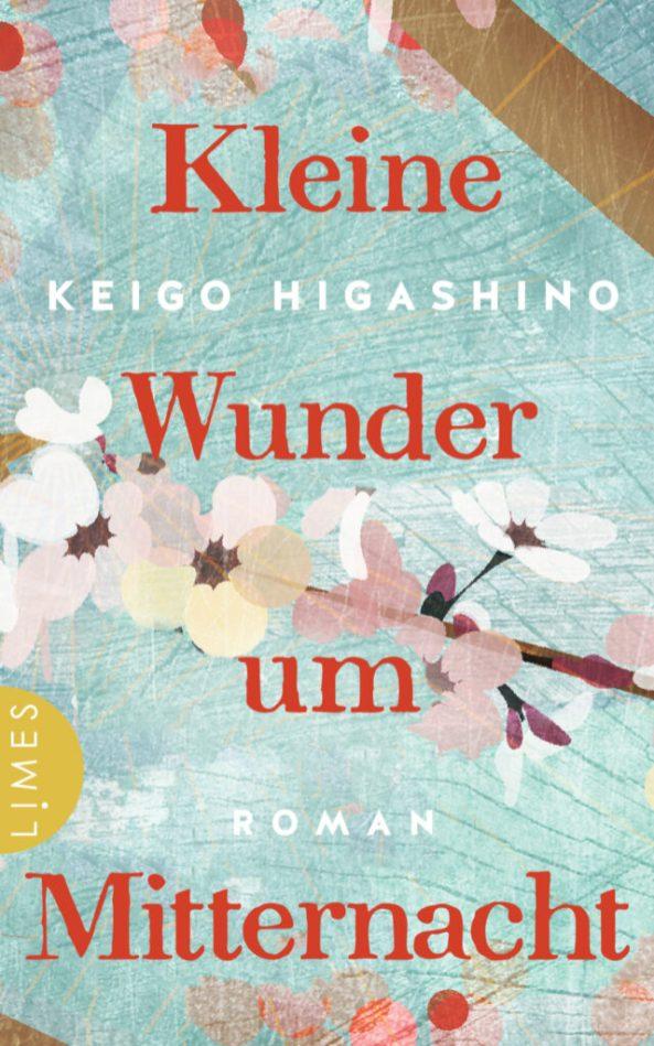 Keigo Higashino, Kleine Wunder um Mitternacht Cover