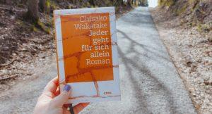 Chisako Wakatake: Jeder geht für sich allein