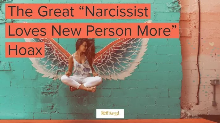 Has the narcissist fallen in love with the new person