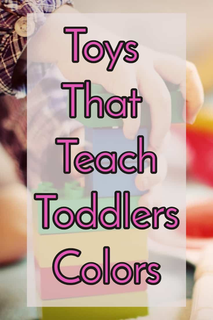 Toys That Teach Colors To Toddlers And Young Children