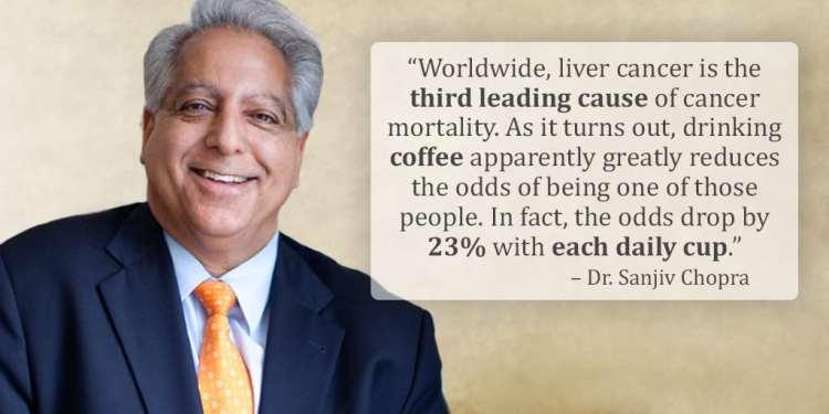 sanjiv chopra coffee 1024x512 암, 충치, 치매예방! 커피 많이 마시면 건강하게 오래산다
