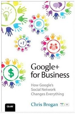 Google+ for Business Chris Brogan