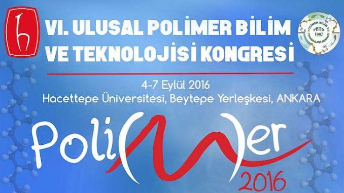 e1757 6.ulusal polimer bilim ve teknoloji kongresi bu yc4b1l hacettepe c39cniversitesinde