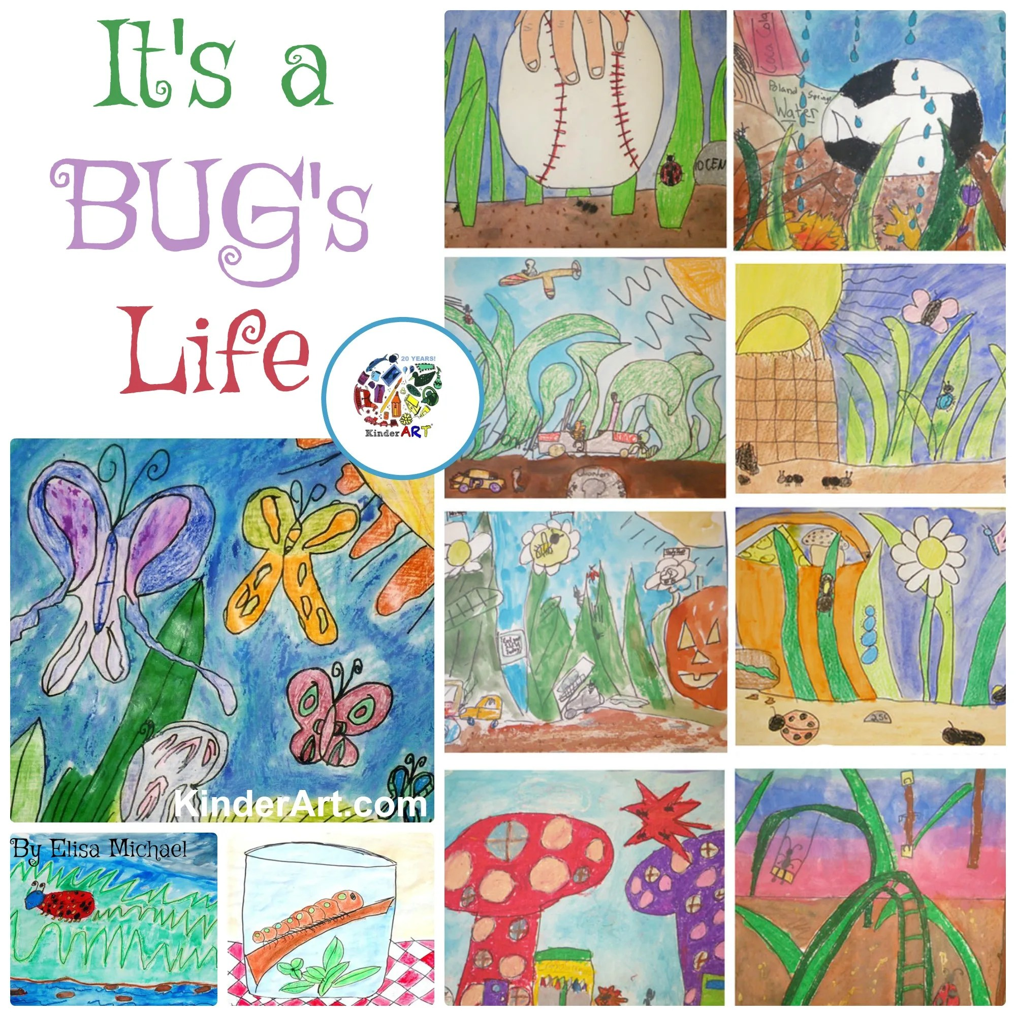 It S A Bug S Life Art Lesson Plan For Kids From Kinderart
