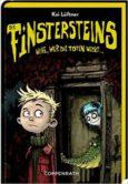 Wehe wer die Toten weckt, Kai Lüftner, Die Finstersteins, Kinderbuch ab 8 Jahren, Kinderbuch ab 10 Jahren