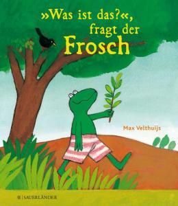 Was ist das Fragt der frosch ist ein Bilderbuch ab 2 Jahren über den Tod