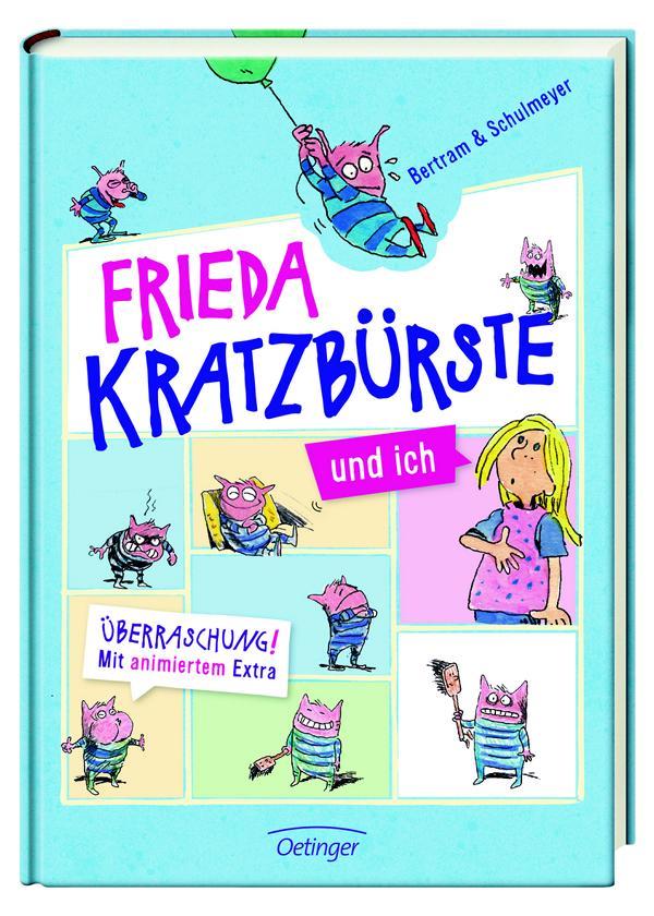 Frieda Kratzbürste und ich von Rüdiger Betram und Heribert Schulmeyer, Kinderbuch ab 6 Jahren