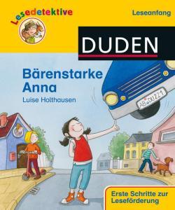 Lesedetektive Duden, Leseanfang, Bärenstarke Anna