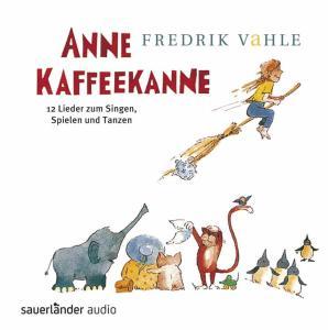 Kinderlieder CD Anne Kaffeekanne von Fredrik Vahle
