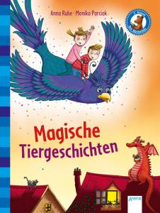 Bücherbär von Arena Kinderbuchverlag, 2. Klasse, Kurze Geschichten, Magische Tiergeschichten