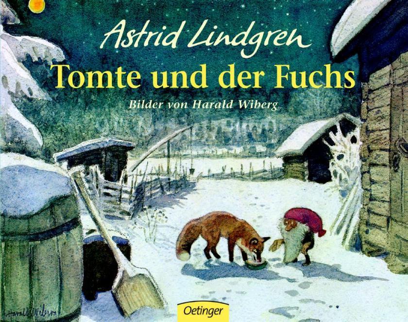 Tomte und der Fuchs von Astrid Lindgren mit Bildern von Harald Wiberg