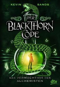 """Blackthorn Code Band 1 """"Das Vermächtnis des Alchimisten"""" von Kevin Sands, erschienen bei dtv Verlagsgesellschaft"""