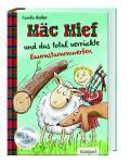 Mäc Mief und das total verrückte Baumstammwerfen, Vorlesebuch, Südpol Verlag, Carola Becker und Ina Krabbe