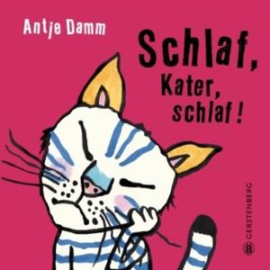 Schlaf, Kater, schlaf! ist eine lustige Gute Nacht Geschichte für Kinder ab 3 Jahren als Hartpappenausgabe.