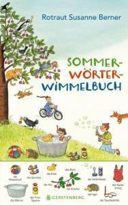 Sommer-Wörter-Wimmelbuch von Rotraut Susanne Werner, mit Wimmelbildern Deutsch lernen, Wimmelbuch zum Deutsch lernen