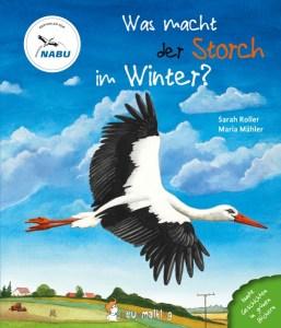 Rezension Was macht der Storch im Winter? Ein Sachbilderbuch das Kindern erklärt, was der Storch im Winter macht.