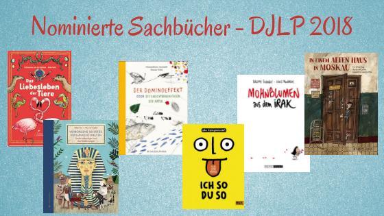 Deutscher Jugendliteraturpreis 2018 nominierte Sachbücher