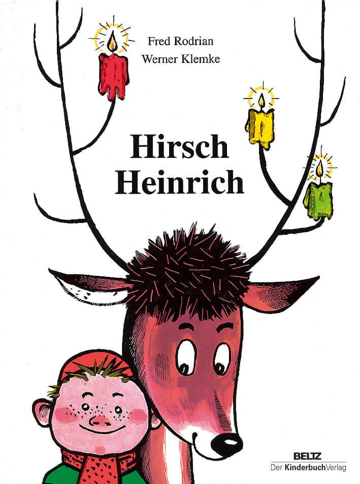 Hirsch Heinrich – DDR Kinderbuch-Klassiker