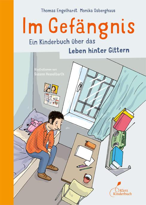 Kinderbuch Vater im Gefängnis, Kinderbuch Leben im Gefängnis