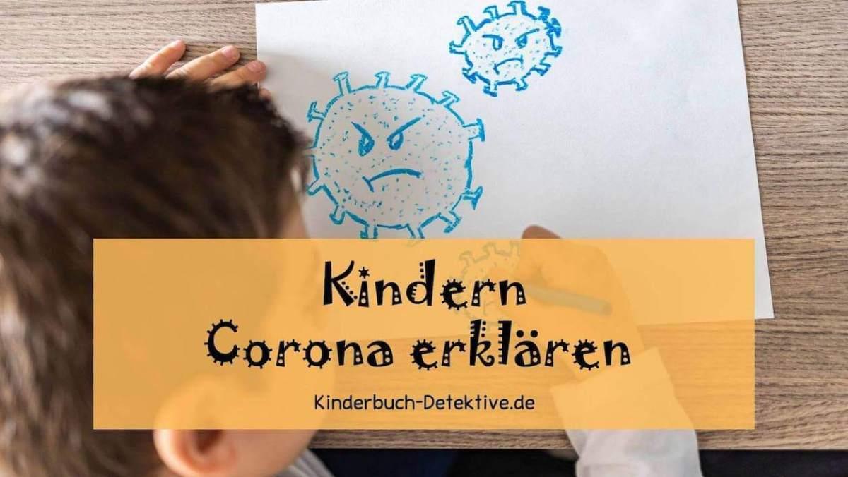 Bilderbücher, Kinderbücher und Filme, die Kindern Corona erklären