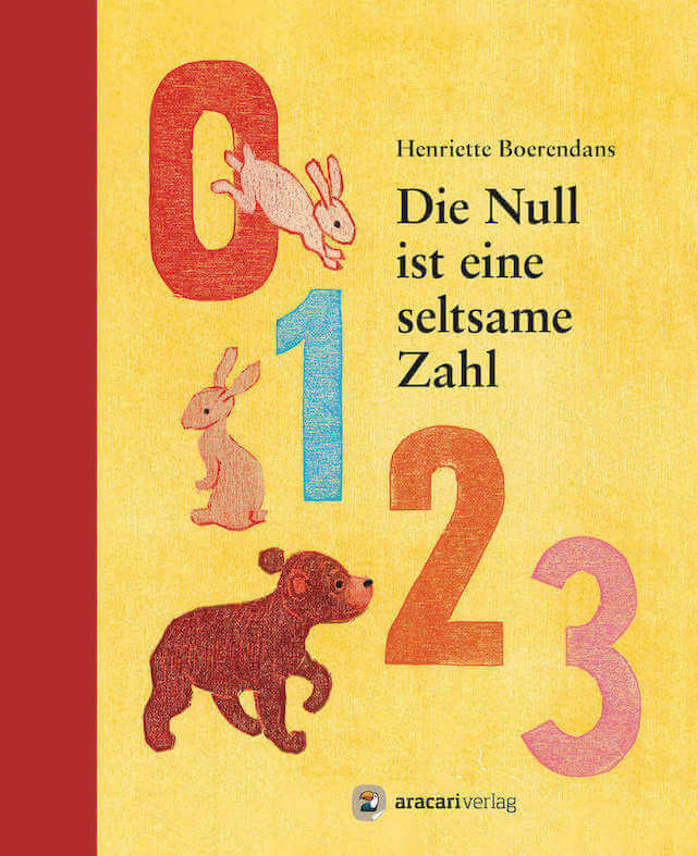 Bilderbuch über die Null, Die Null ist eine seltsame Zahl, Bilderbuch Mathematik