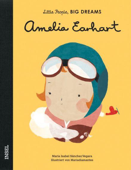 Little People BIG DREAMS Amelia Earhart, Biografie für Kinder