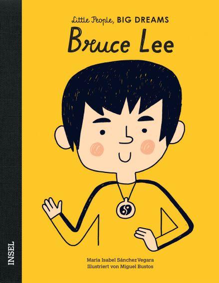 Little People BIG DREAMS Bruce Lee, Biografie für Kinder