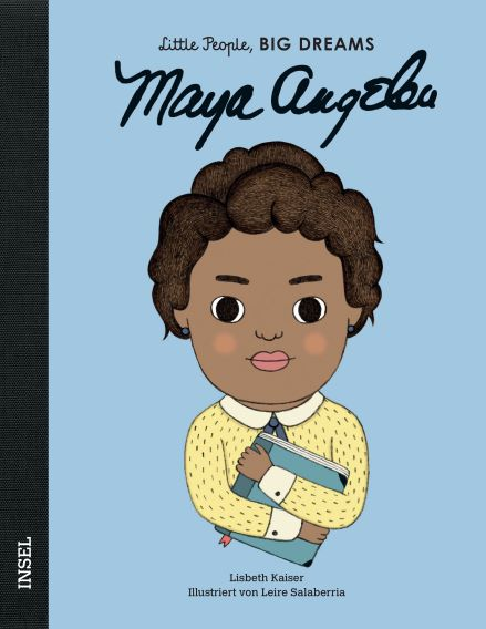 Little People BIG DREAMS Maya Angelou, Biografie für Kinder