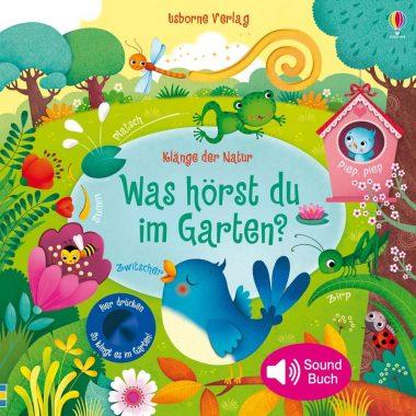 Was hörst du im Garten? Kinderbuch