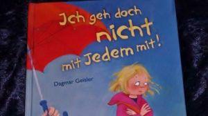 Ich geh doch nicht mit jedem mit_ Dagmar Geisler