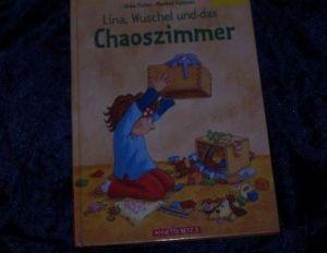 Lina, Wuschel und das Chaoszimmer